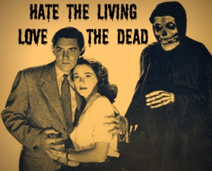 hate_the_living_love_the_dead_by_neverender85-d4d6fq9